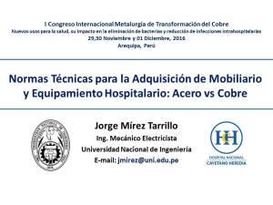 jorge-mirez-normas-tecnicas-para-adquisicion-de-mobiliario-y-equipamiento-hospitalario-arequipa-i-congreso-internacional-de-metalurgia-de-transformacion-del-cobre-y-la-salud_2016